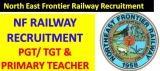 NF Railway Teacher Recruitment 2020