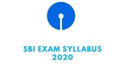 SBI Exam Syllabus 2020