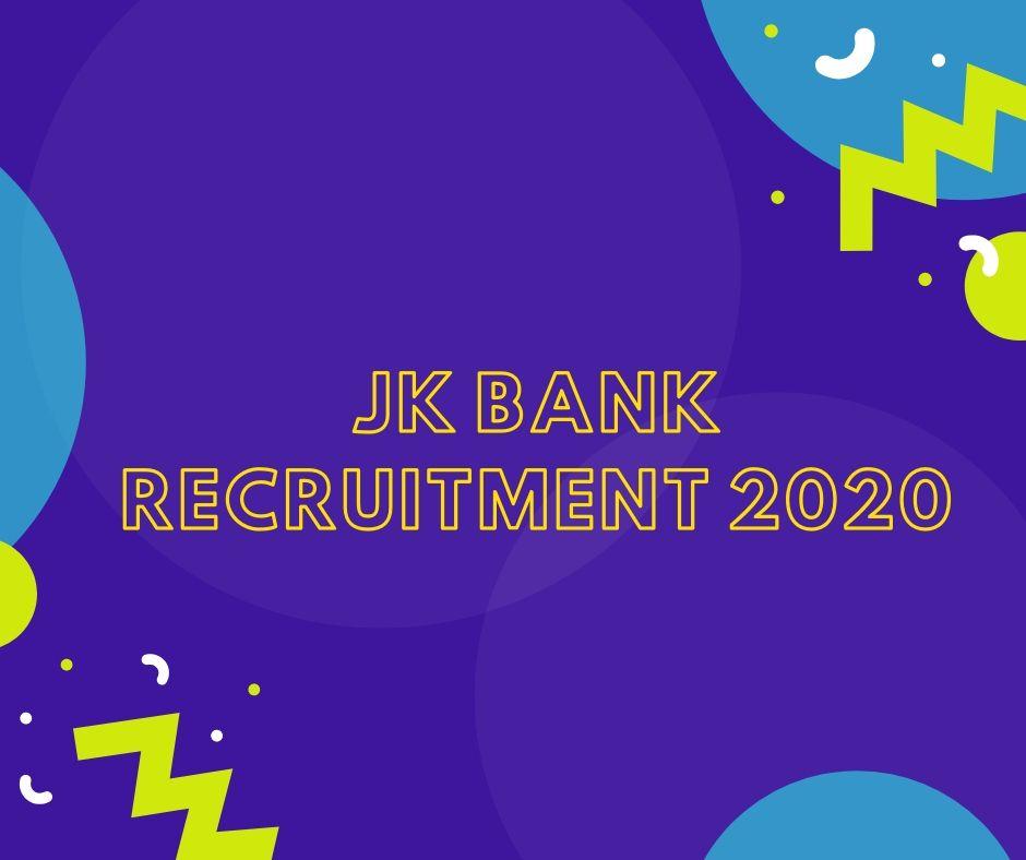 jk bank recruitment 2020 notification