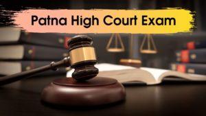 Patna High Court Exam 2020
