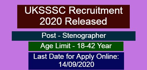 UKSSSC Stenographer Recruitment 2020