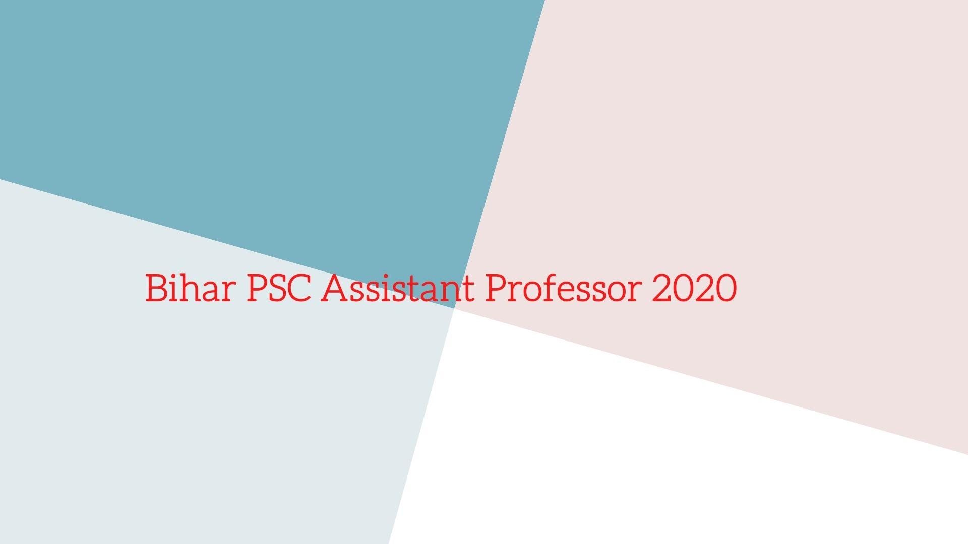 Bihar PSC Assistant Professor 2020