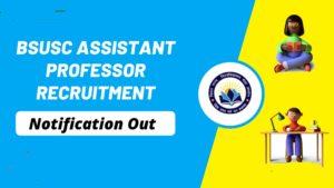 BSUSC Assistant Professor Recruitment 2020