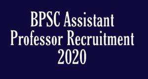BPSC Assistant Professor Recruitment 2020