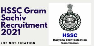 HSSC Gram Sachiv Recruitment 2021