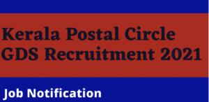 Kerala GDS Recruitment 2021