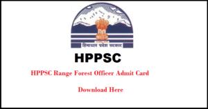 HPPSC Range Forest Officer Admit Card