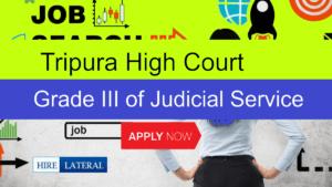 Tripura High Court Grade III Recruitment